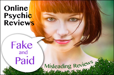 Psychic Reviews Fake and Paid For