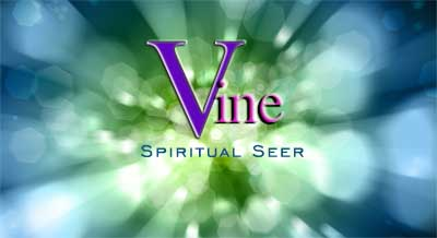 Vine is a Spiritual Seer - Accurate Psychic Readings