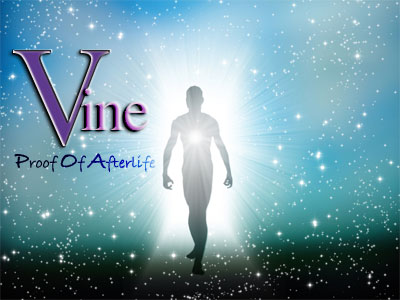 Vine Psychic True Life Readings- Proof of Afterlife