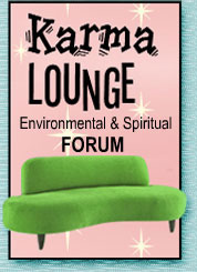 Karma Lounge Spiritual and Environmental Forum